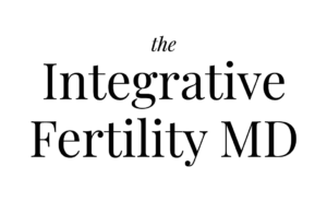 The Integrative Fertility MD | Fertility Specialist in CA
